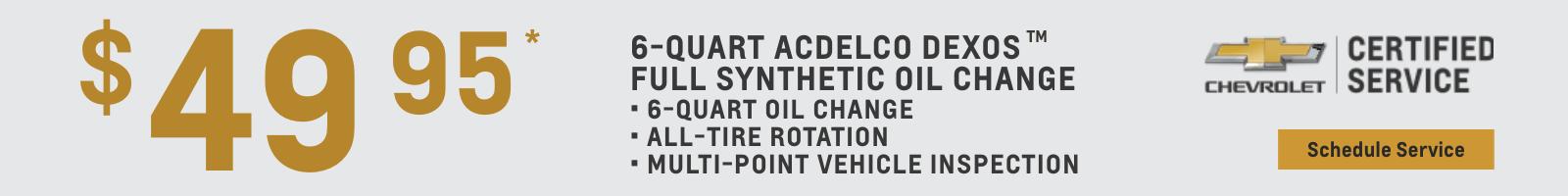 $49.95 8-Quart Full Synthetic Oil Change