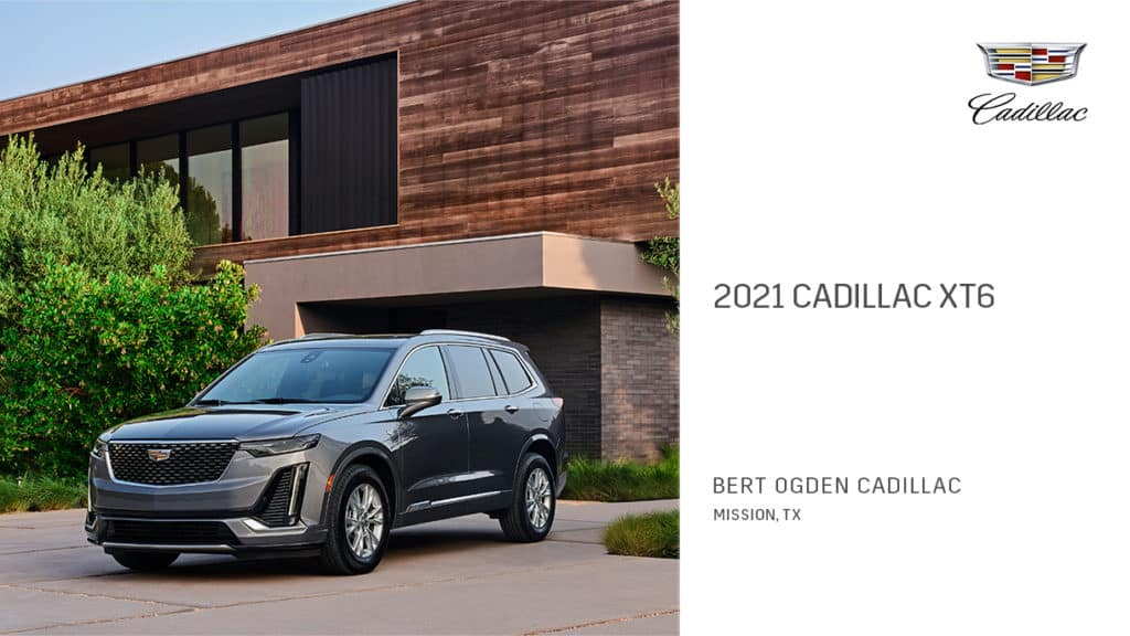 2021 Cadillac XT6 | Bert Ogden Cadillac | Mission, TX
