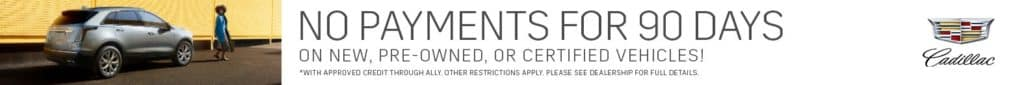No Payments for 90 Days | Bert Ogden Cadillac | Mission, TX