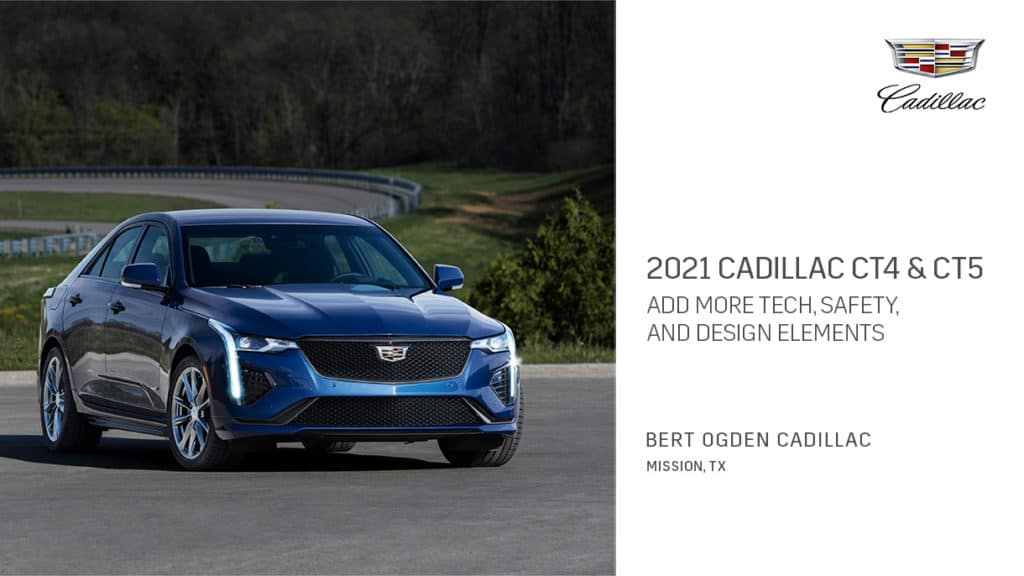 2021 Cadillac CT4 and CT5 Tech, Safety, and Design Updates | Bert Ogden Cadillac | Mission, TX