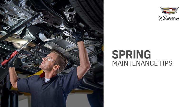 Spring Maintenance Guide | Bert Ogden Cadillac | Mission, TX