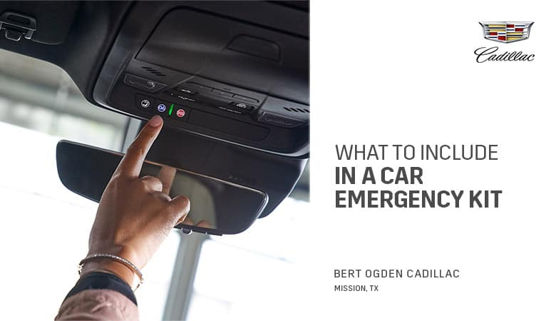 What to Include in Your Emergency Car Kit | Bert Ogden Cadillac | Mission, TX