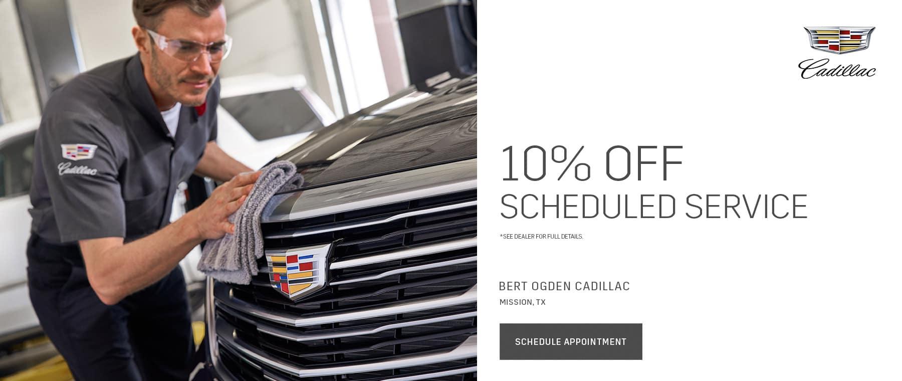 10% Off Scheduled Service - Bert Ogden Cadillac in Mission, Texas