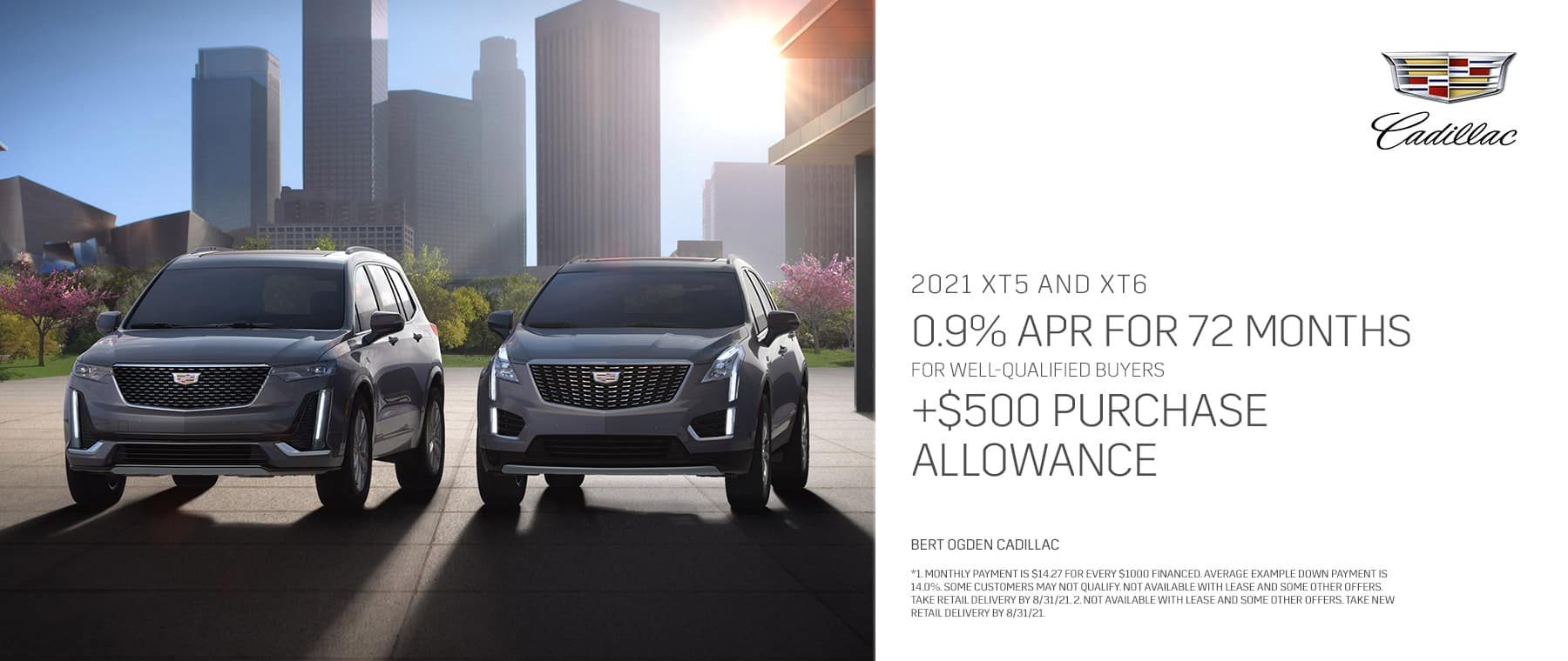 Move Up Sales Event - June 2021 - Bert Ogden Cadillac in Mission, Texas