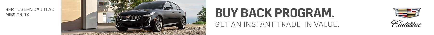 Buy Back Program | Bert Ogden Cadillac in Mission, Texas