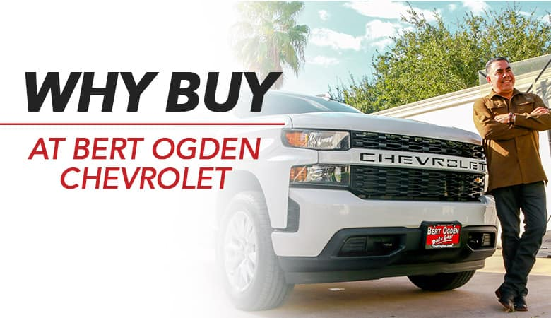Why Buy from Bert Ogden Chevrolet | Mission, TX