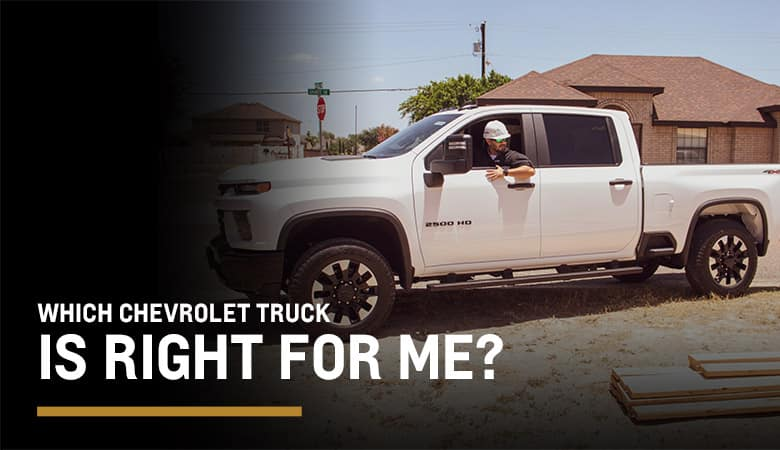 Which Chevy Truck Is Right For Me | Mission, TX