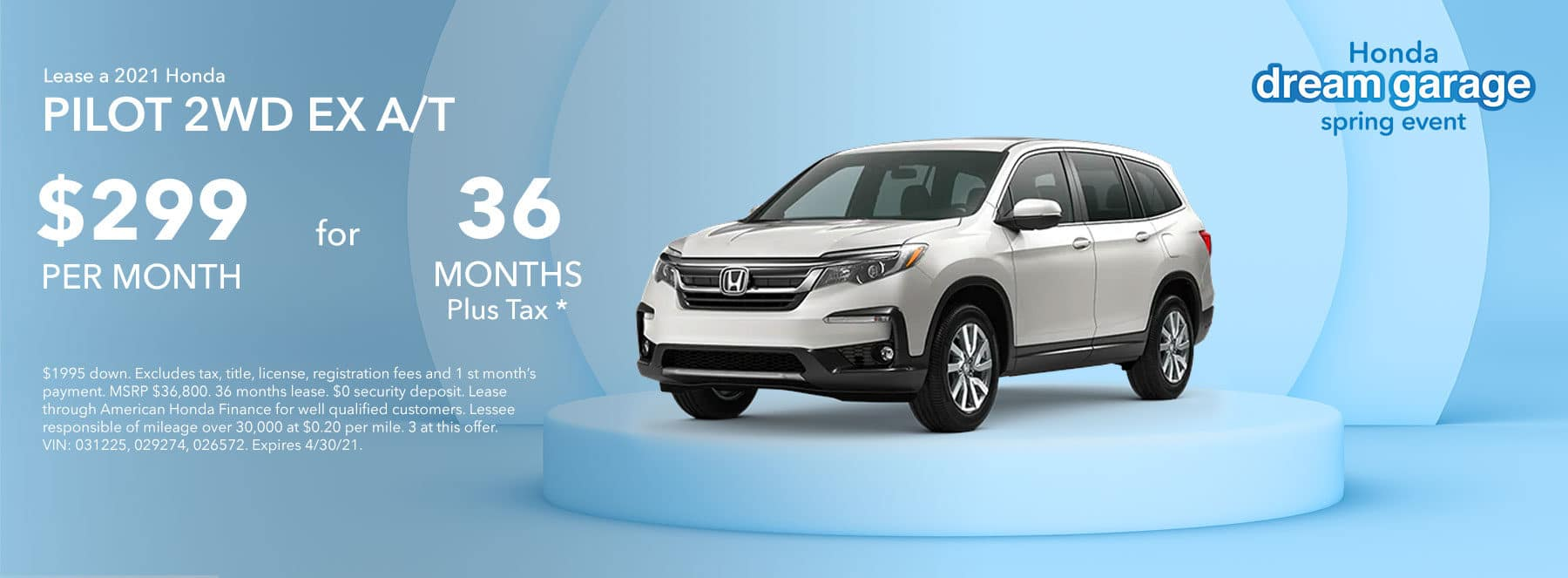 2021 Honda PILOT 2WD EX A/T Lease for $299 plus Tax for 36 Months