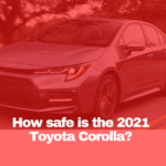 Toyota Corolla Safety