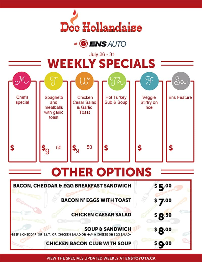 Ens Toyota Doc Hollandaise Weekly Specials July 26-31, 2021