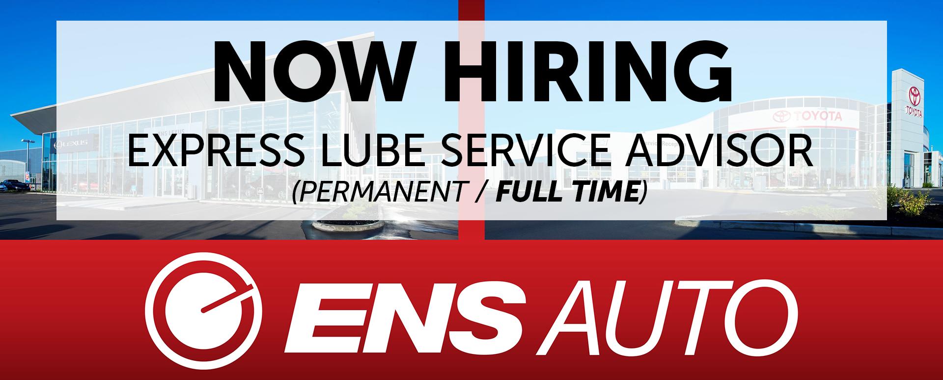Now Hiring Express Lube Service Advisor