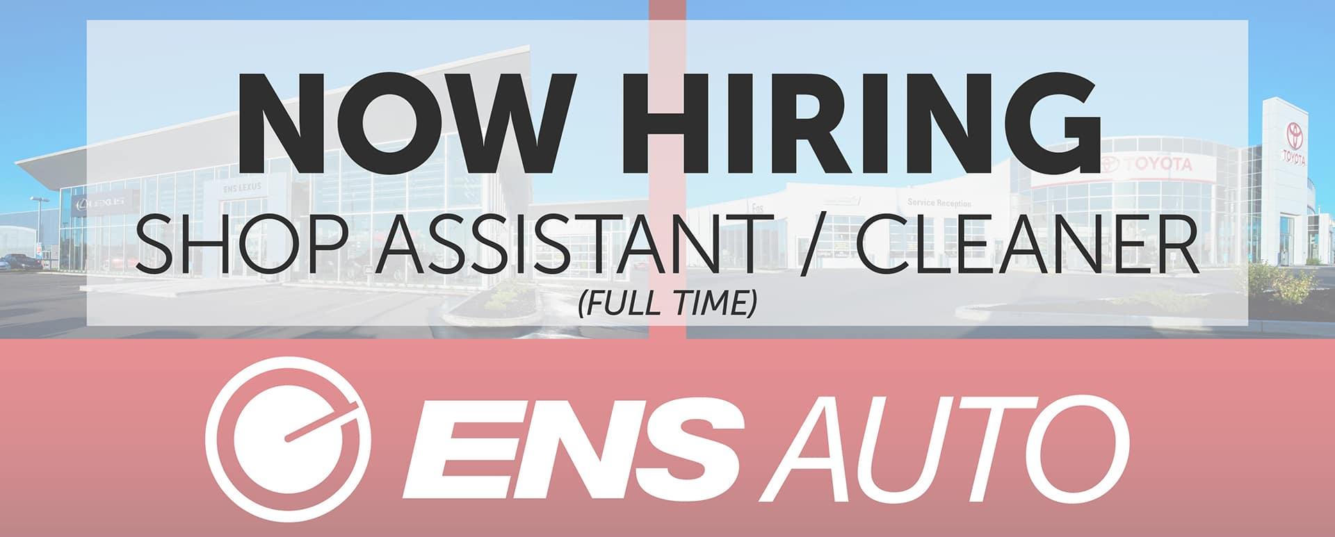 Now Hiring Shop Assistant and Cleaner at Ens Toyota