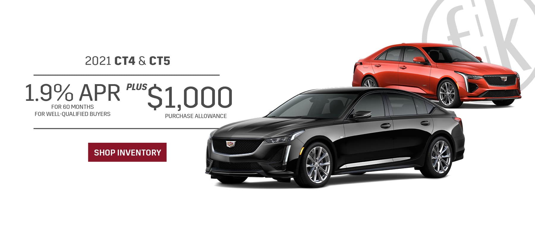 2021 CT4 & CT5 1.9% for 60 mos PLUS $1,000 Purchase Allowance