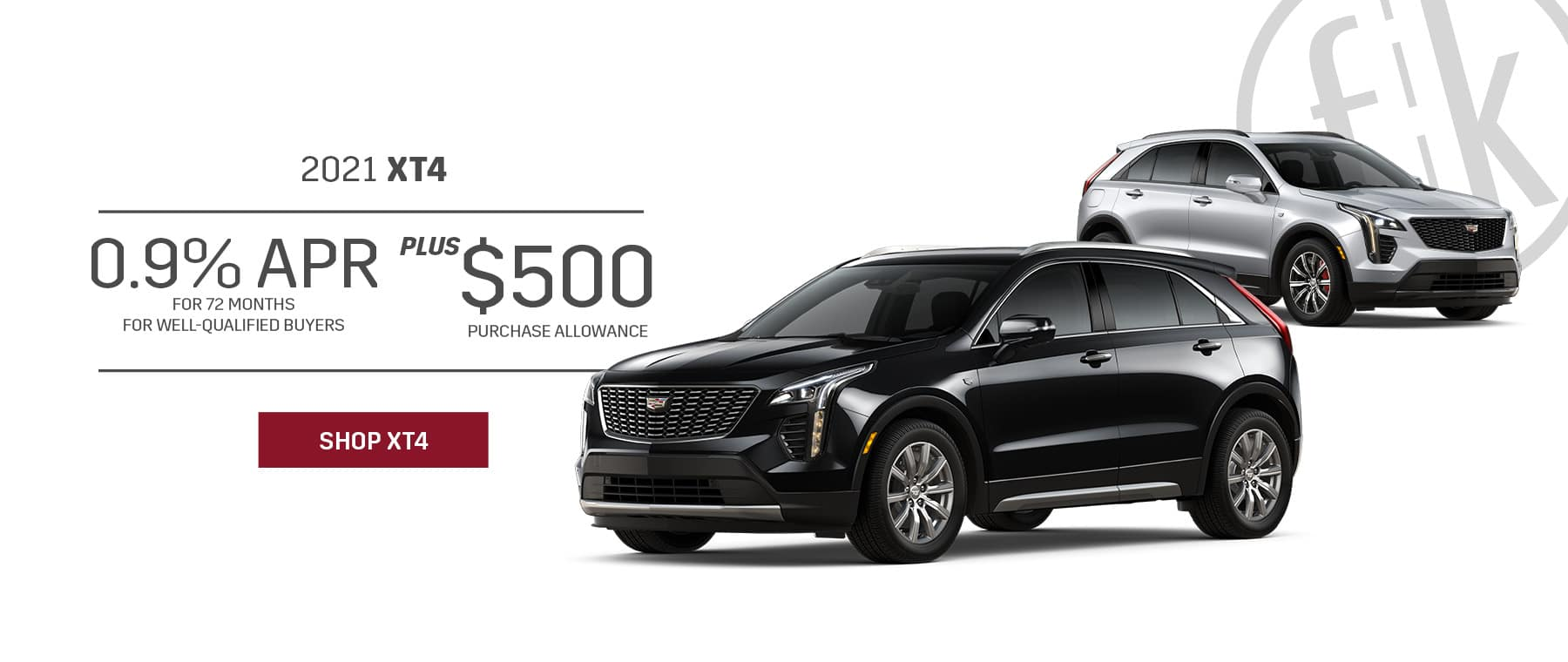 2021 XT4 0.9% for 72 mos PLUS $500 Purchase Allowance