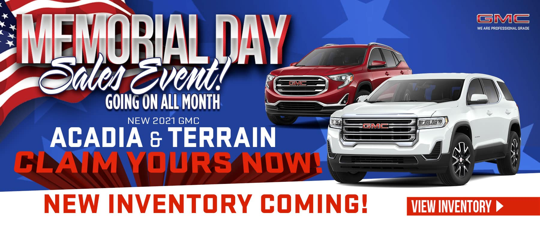 New 2021 GMC Acadia & Terrain - New Inventory Coming! Claim yours now!