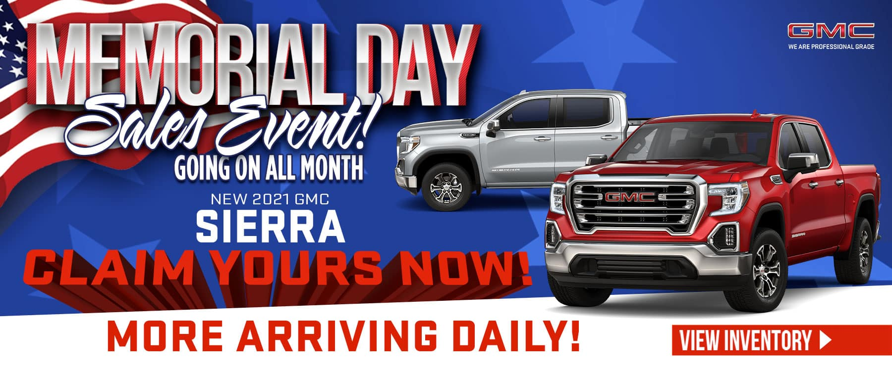 New 2021 GMC Sierra - More arriving daily Claim yours now