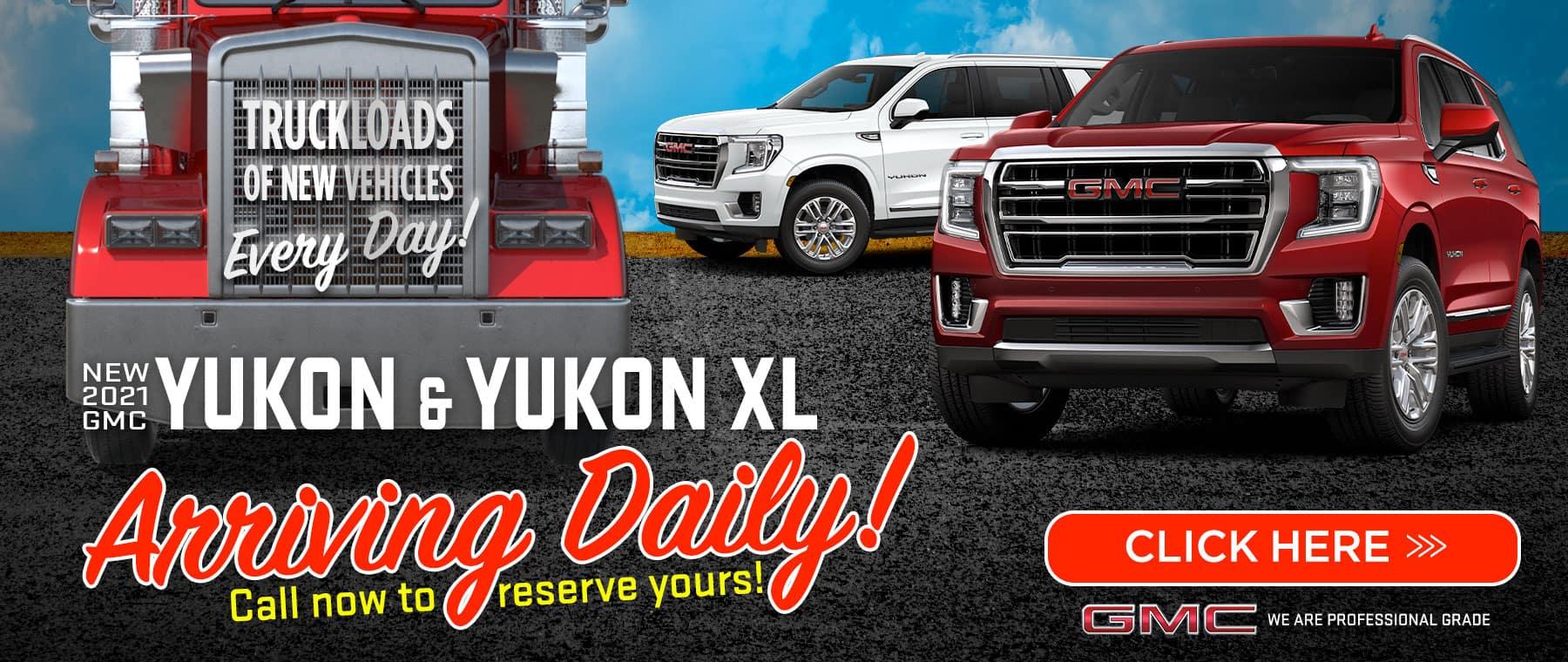 New 2021 Yukon & Yukon XL - Arriving Daily