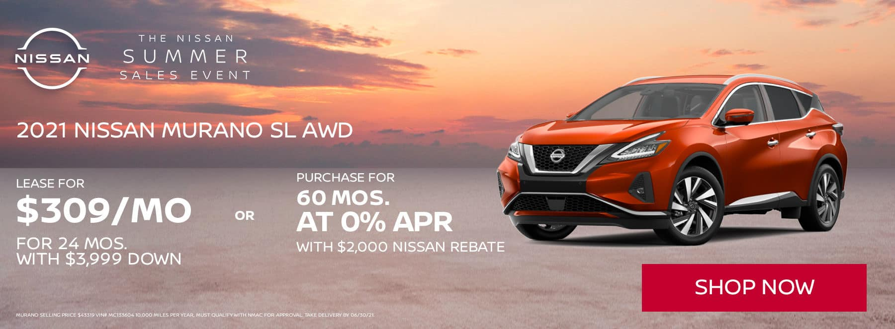 Lease a 2021 Nissan Murano SL for 24 months $309 per month with $3999 down or purchase 60 months @ 0% with $2000 Nissan rebate