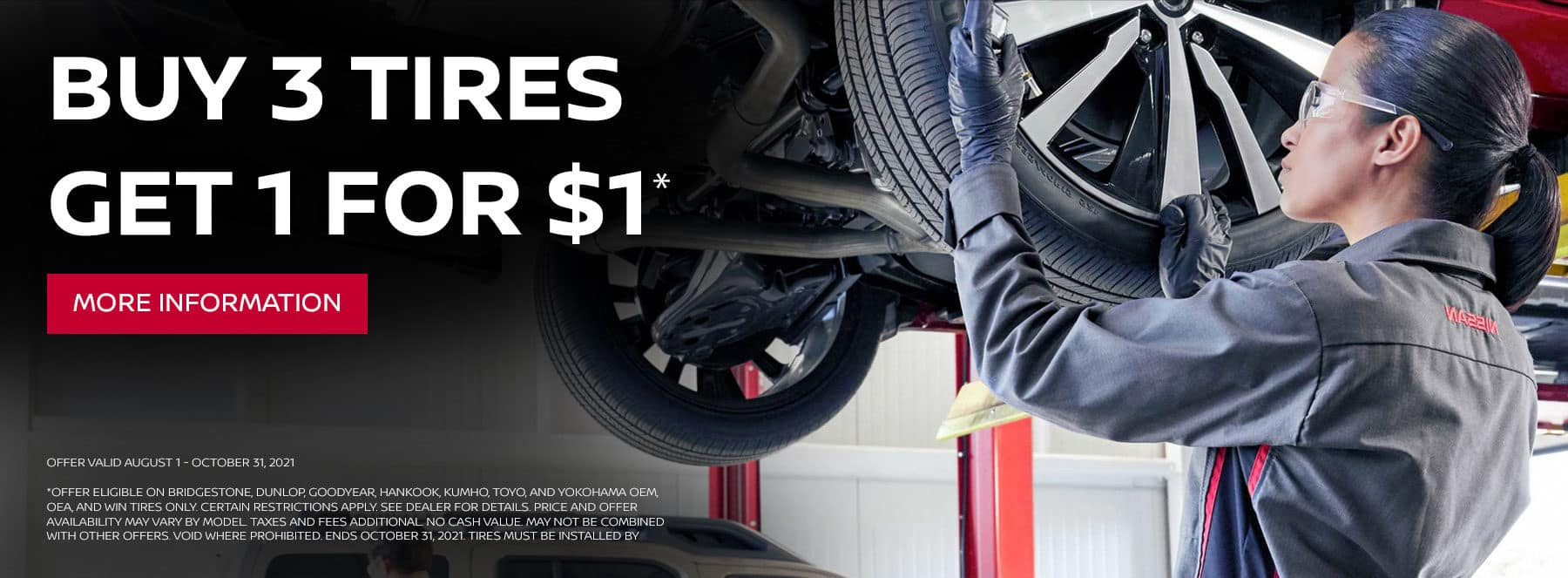 Buy 3 Tires Get 1 For $1. Call today to schedule an appointment.