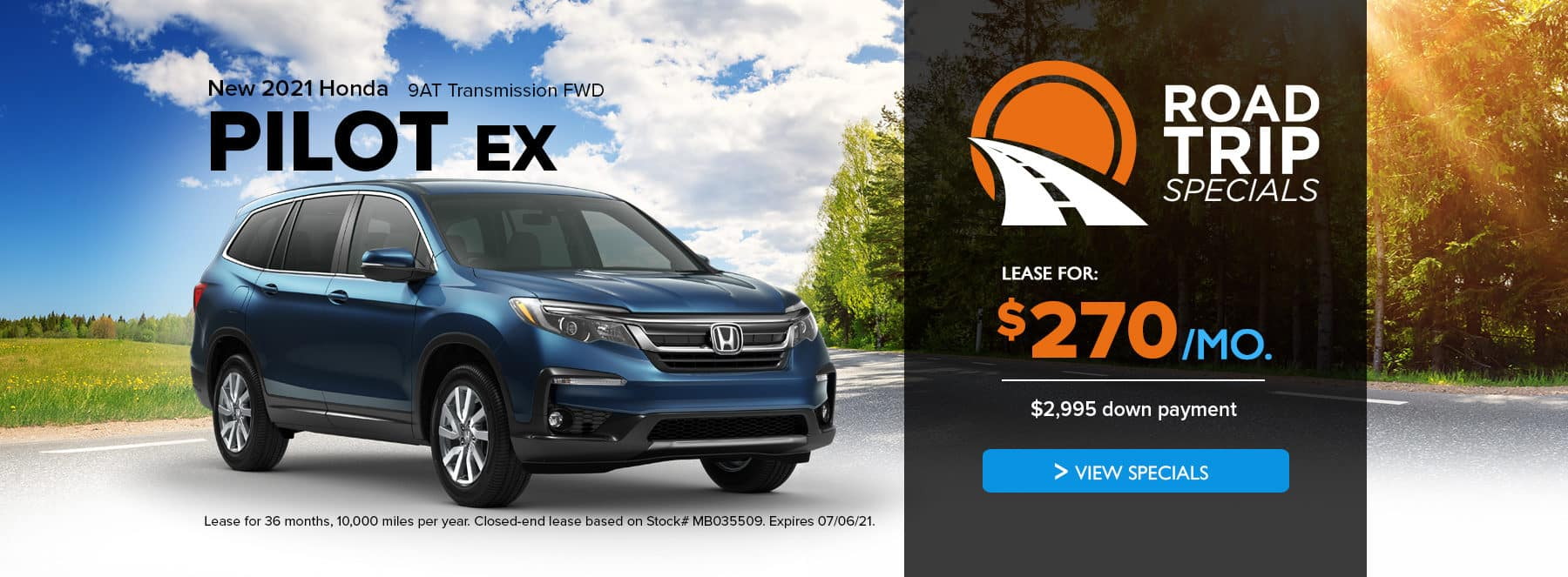 lease a new 2021 honda pilot ex for $270/month for $2,995 down payment