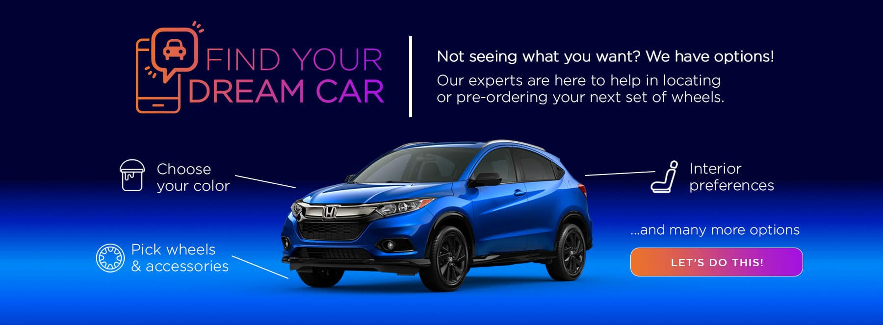 Holman Honda Pre-order Dream Car