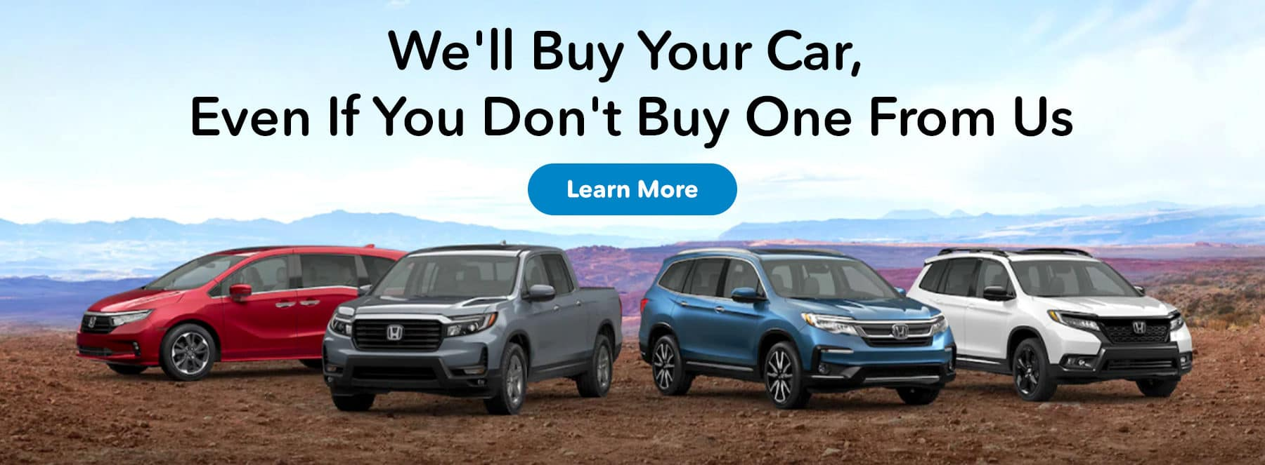 We'll Buy Your Car, Even If You Don't Buy One From Us