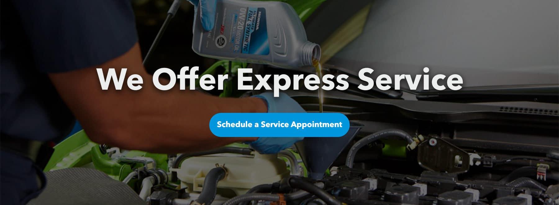We Offer Express Service
