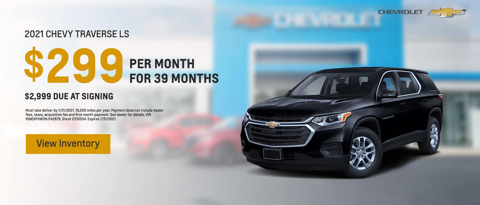 Jan 2021 - 2021 Chevy Traverse LS Lease $299/mo
