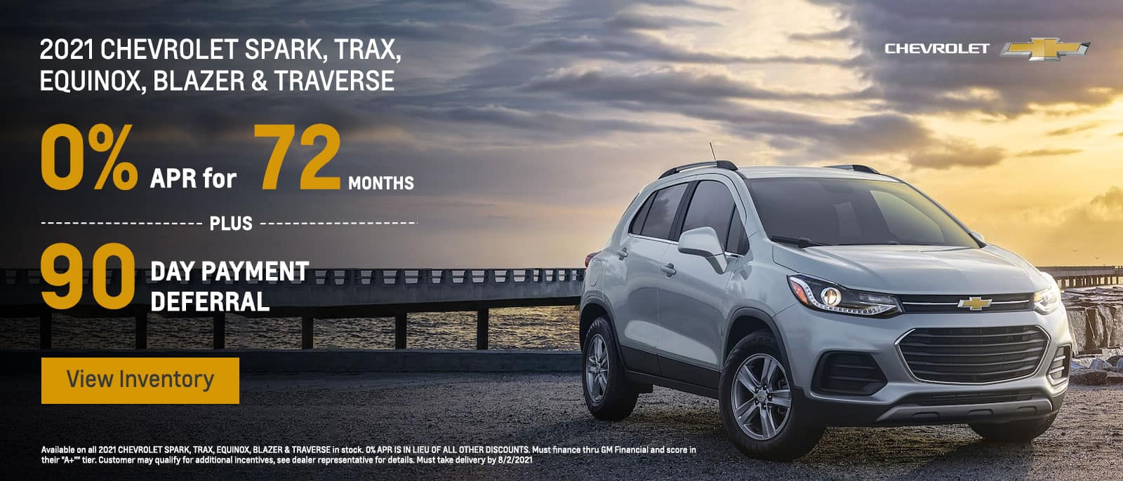 2021 CHEVROLET SPARK, TRAX, EQUINOX, BLAZER & TRAVERSE. 0.00% FINANCING UP TO 72 MONTHS + 90 DAY PAYMENT DEFERRAL