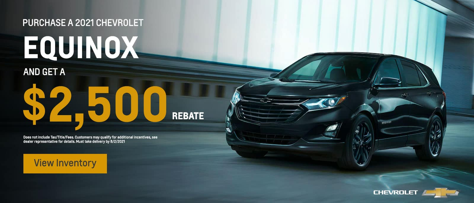 Purchase a 2021 Chevrolet Equinox and get a $2,500 Rebate