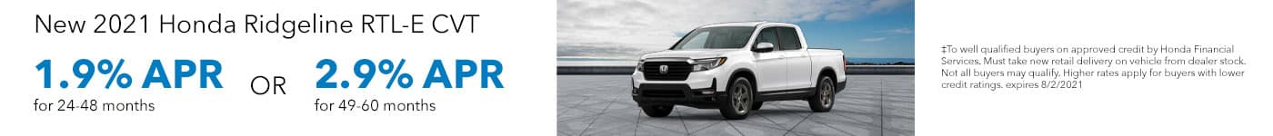 New 2021 Honda Ridgeline 1.9% APR for 24-48 months OR 2.9% APR for 49-60 months