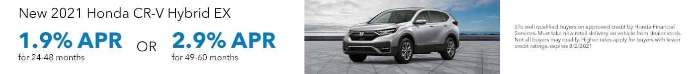 New 2021 Honda CR-V Hybrid EX 1.9% APR for 24-48 months OR 2.9% APR for 49-60 months