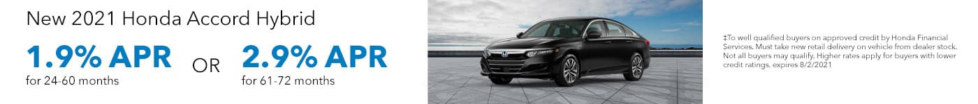 New 2021 Honda Accord Hybrid 1.9% APR for 24-60 months OR 2.9% APR for 61-72 months