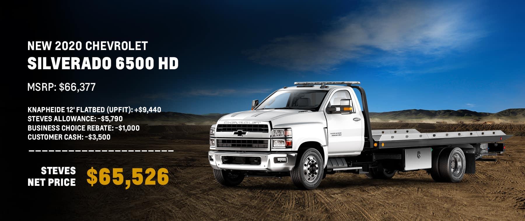 New 2020 Chevrolet Silverado 6500 HD MSRP: $66,377 Knapheide 12' Flatbed (upfit): +$9,440 Steves Allowance: -$5,790 Business Choice Rebate: -$1,000 Customer Cash: -$3,500 Steves Net Price: $65,526