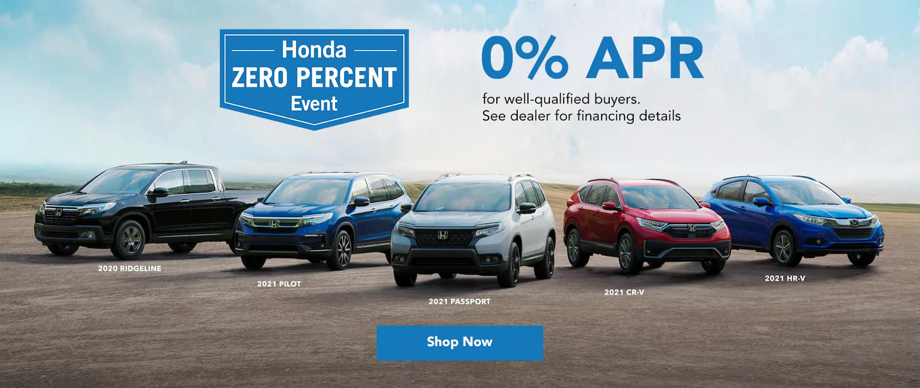 Honda zero percent event: 0% APR for well-qualified buyers