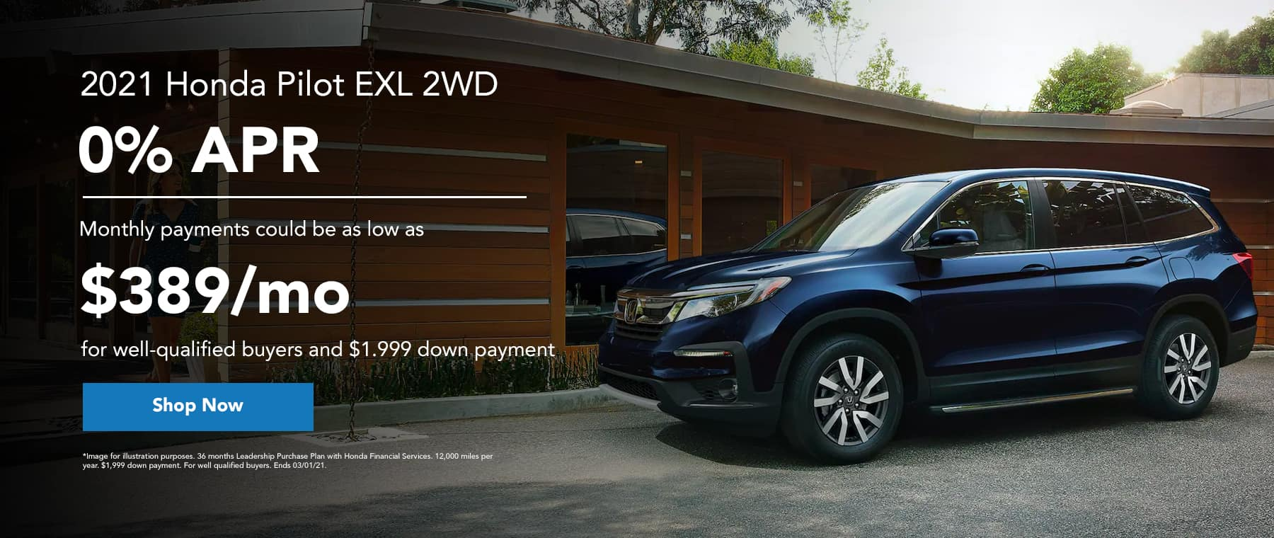2021 Honda pilot EXL 2WD - 0% APR - monthly payments could be as low as $389/mo