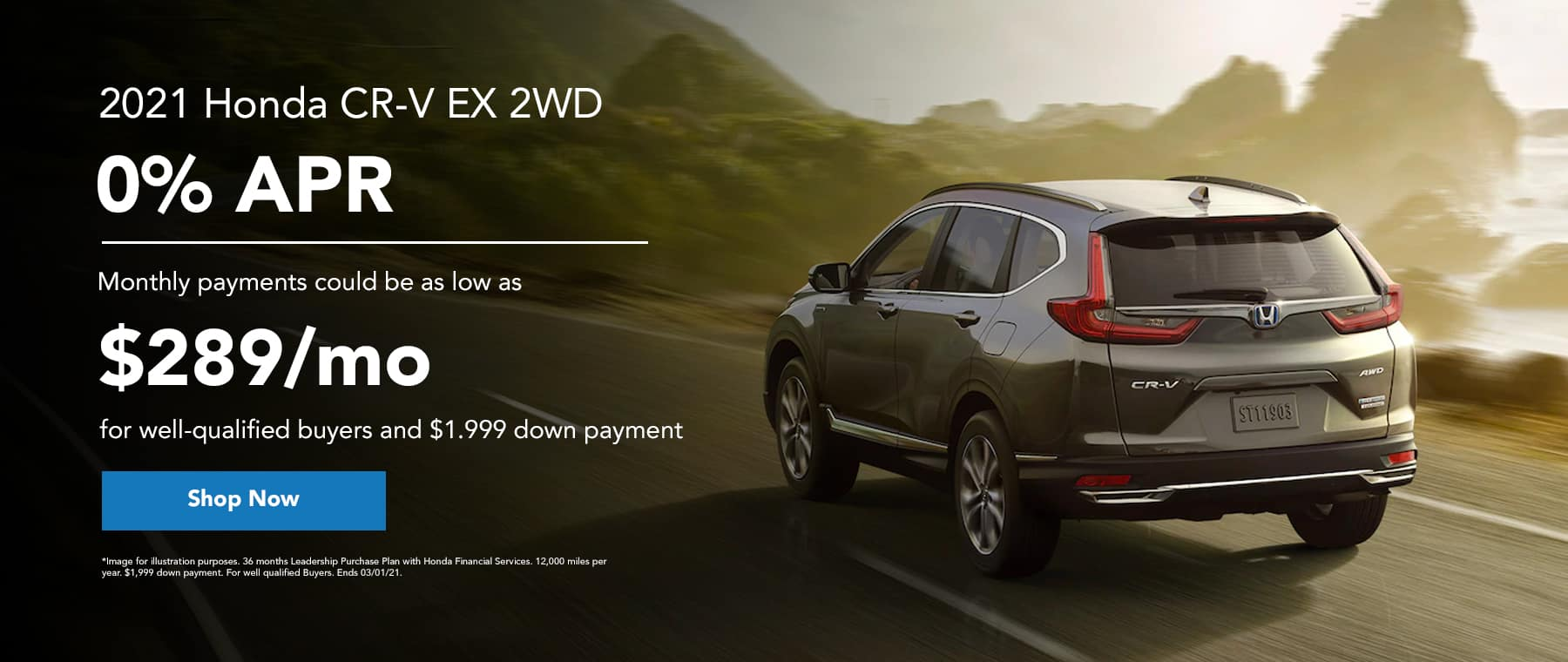2021 Honda CR-V EX 2WD - 0% APR - monthly payments could be as low as $289/mo