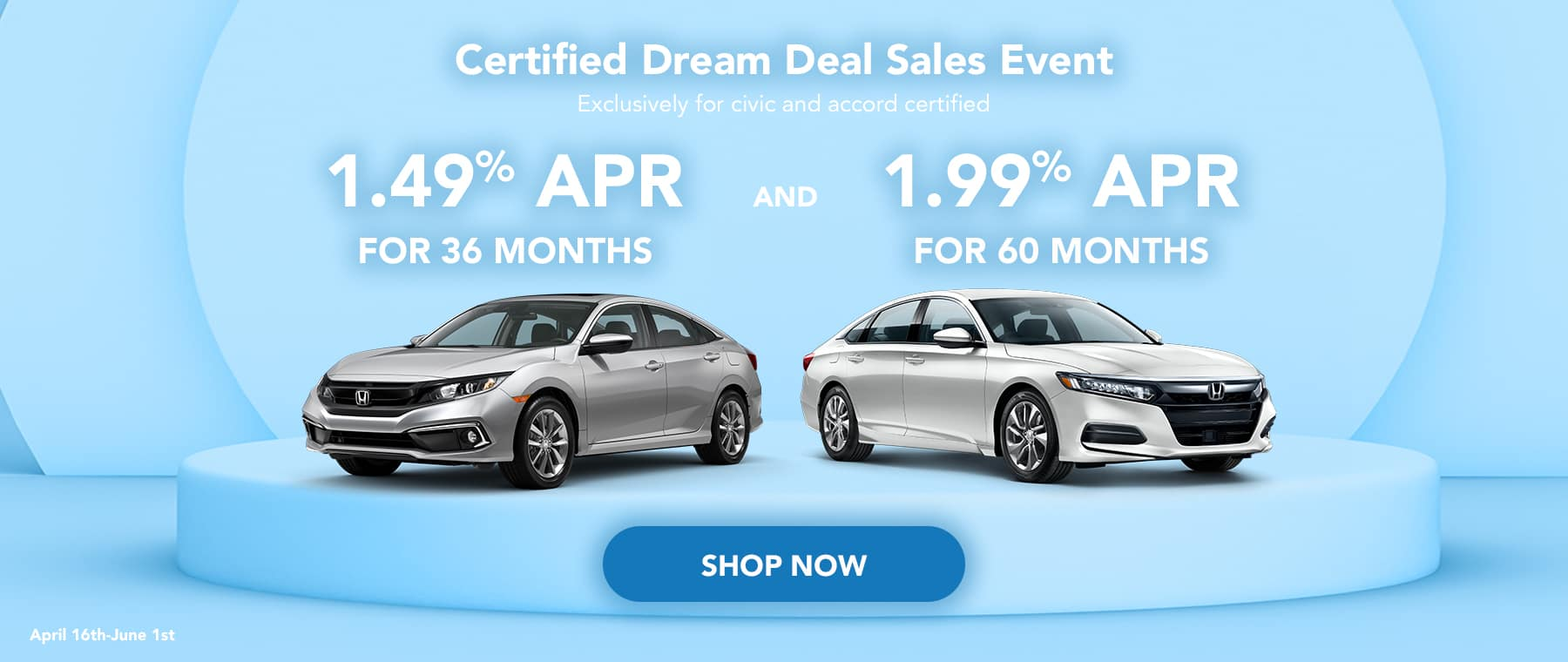 Certified dream deal sales event Exclusively for civic and accord certified April16th-June1st